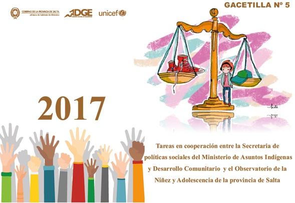 Tareas en Cooperación entre la Secretaría de Políticas Sociales del Ministerio de Asuntos Indígenas y Desarrollo Comunitario y el Observatorio de la Niñez y Adolescencia de la Provincia de Salta.