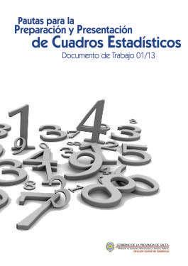 PAUTAS PARA LA PREPARACION Y PRESENTACION DE  CUADROS ESTADISTICOS
