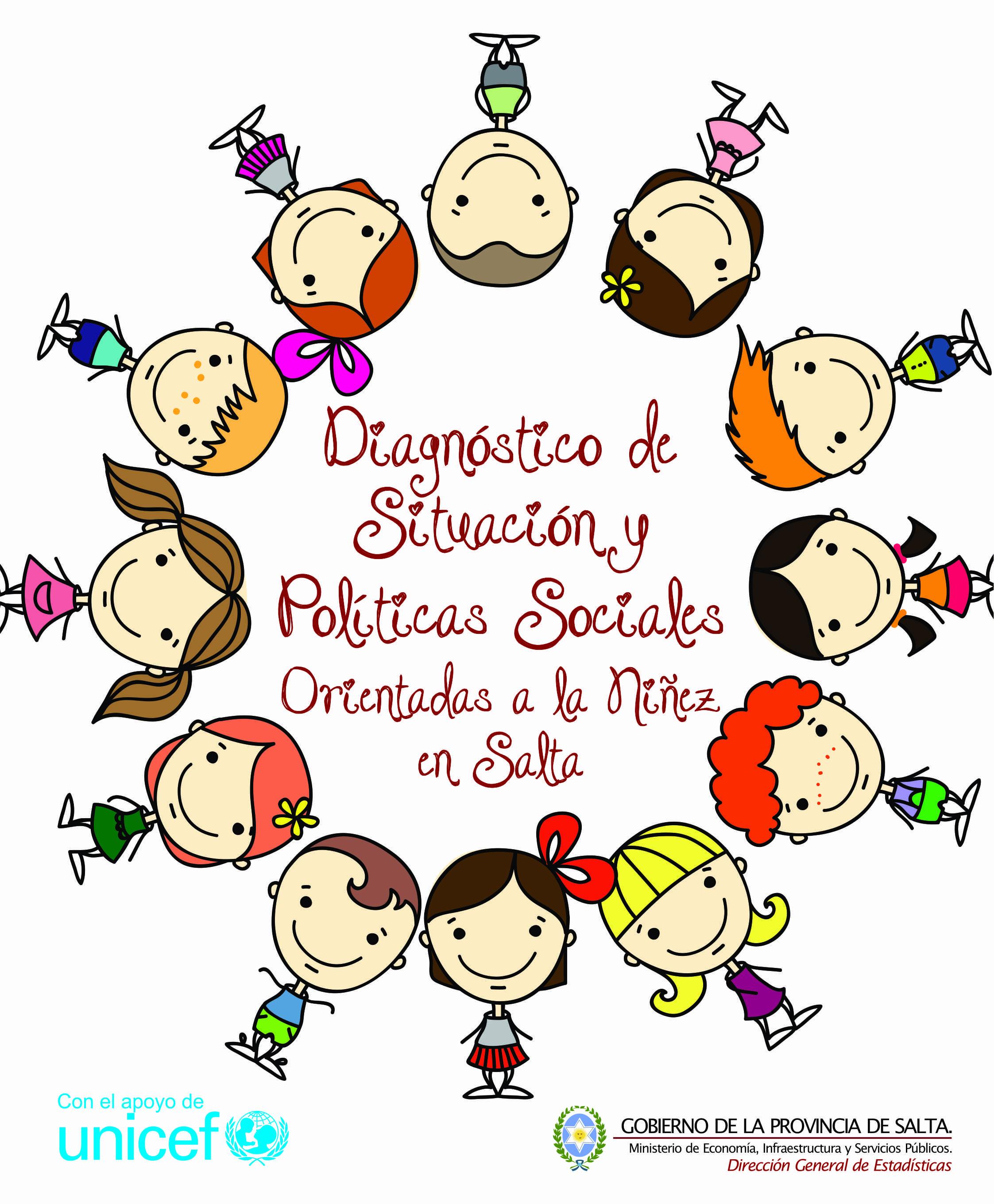 Diagnóstico de Situación y Políticas Sociales Orientadas a la Niñez en Salta