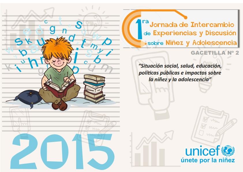 1º Jornada de Intercambio de Experiencias y Discusión sobre Niñez y Adolescencia de Salta